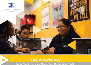 Cover of The Answer Key: How To Plan, Develop, and Finance Your Charter School Facility Publication