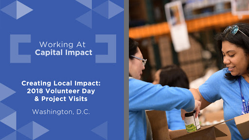 Creating Local Impact: Capital Impact's 2018 Volunteer Day & Project Visits