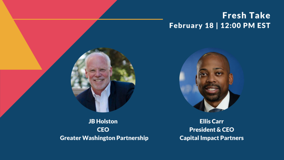 GWP CEO J.B. Holston and Capital Impact Partners President and CEO Ellis Carr